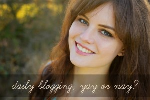 Daily blogging - is it worth it?