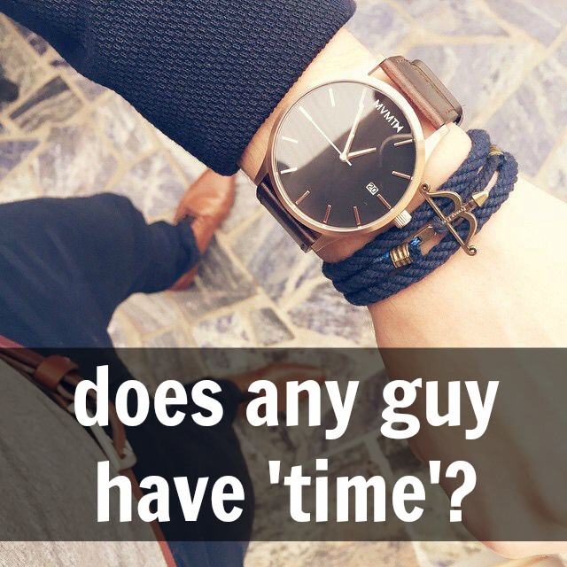 does-any-guy-have-time