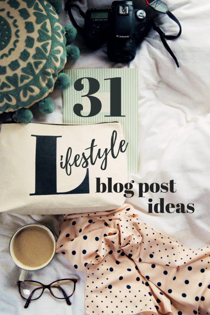 lifestyle blog post ideas